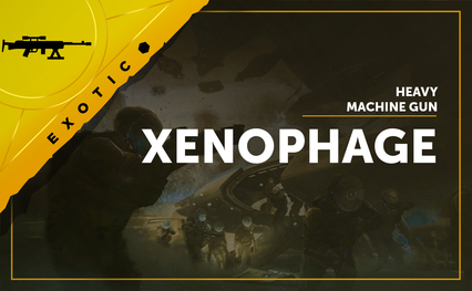 Xenophage - Exotic Machine Gun