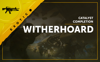 Witherhoard Catalyst Completion