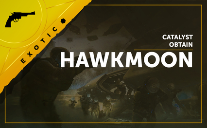 Hawkmoon Catalyst - Obtain