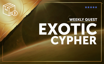 Exotic Cypher Weekly Quest
