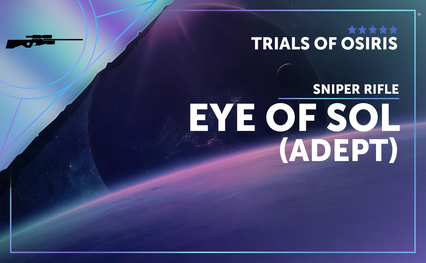 Eye of Sol - Sniper Rifle (Adept)