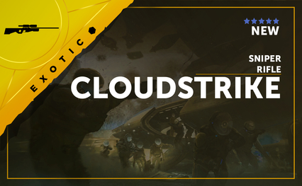Cloudstrike - Exotic Sniper Rifle