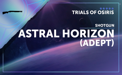 Astral Horizon - Shotgun (Adept)