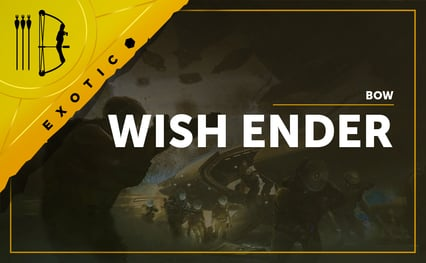 Wish Ender - Exotic Bow